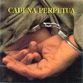 Cadena Perpetua de Cadena Perpetua