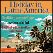 Holiday In Latin-America (Vacaciones En America Latina) (Original Album 1956) von Various Artists