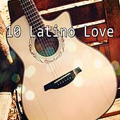 10 Latino Love de Latin Guitar