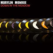 Down in the Meadow von Marilyn Monroe