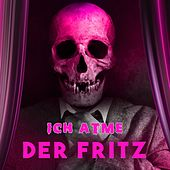 Ich atme von Fritz
