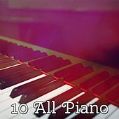 10 All Piano by Chillout Lounge