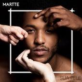 Sua Pele by Martte