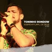 Sobrenatural de Deus (Ao Vivo) de Toninho Rondow