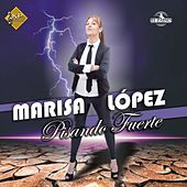 Pisando Fuerte de Marisa Lopez