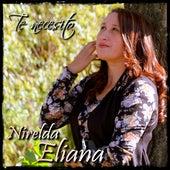 Te Necesito de Nirelda Eliana