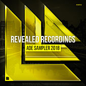 Revealed Recordings presents ADE Sampler 2018 by Various Artists