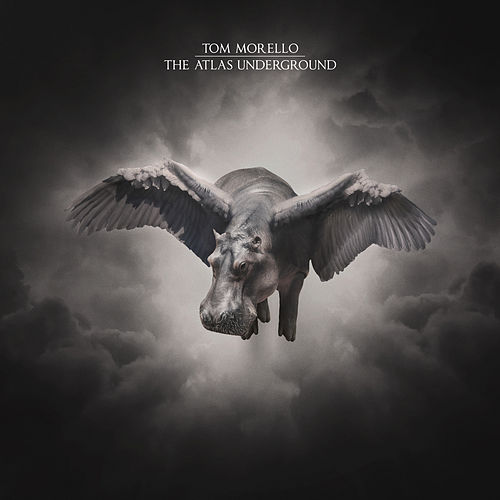 The Atlas Underground by Tom Morello - The Nightwatchman