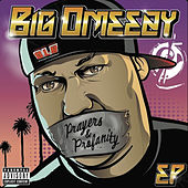 Prayers & Profanity von Big Omeezy