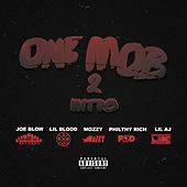 One Mob 2 Intro (feat. Lil Blood, Mozzy, Philthy Rich, & Lil Aj) von Joe Blow