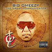 The Great Communicator by Big Omeezy