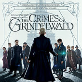 Fantastic Beasts: The Crimes Of Grindelwald (Original Motion Picture Soundtrack) by James Newton Howard