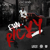 Run Ricky (feat. Prophet) by Ocho Drippin