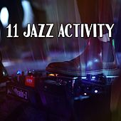 11 Jazz Activity von Peaceful Piano