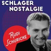 Schlagernostalgie von Rudi Schuricke