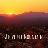 Above the Mountain by Nature Sounds (1)
