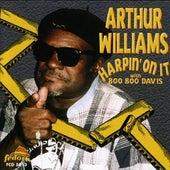 Harpin' on It de Arthur Williams