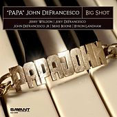 Big Shot de Papa John Defrancesco
