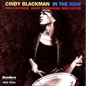In the Now von Cindy Blackman