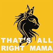 That's All Right Mama by Various Artists