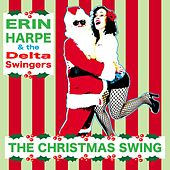The Christmas Swing by Erin Harpe and the Delta Swingers
