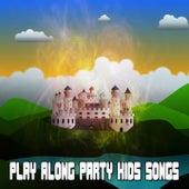 Play Along Party Kids Songs de Canciones Para Niños