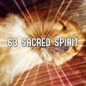 63 Sacred Spirit von Best Relaxing SPA Music