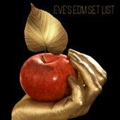 Eve's EDM Set List de Various Artists