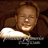 Precious Memories by Danny Riddle
