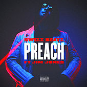 Preach (feat. Jim Jones) by Swizz Beatz