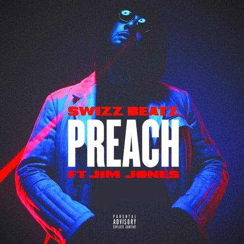 Preach (feat. Jim Jones) de Swizz Beatz