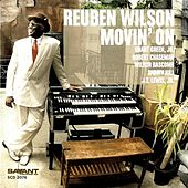 Movin' On by Reuben Wilson