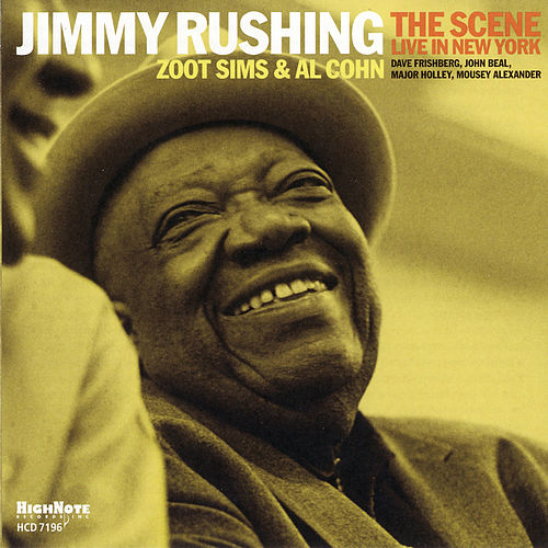 The Scene (Live in New York) by Jimmy Rushing