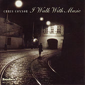 I Walk with Music de Chris Connor