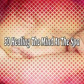 50 Healing The Mind At The Spa de Ocean Sounds Collection (1)