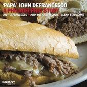 A Philadelphia Story de Papa John Defrancesco
