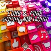 Social Network by Luke Campbell