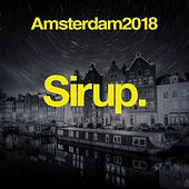 Sirup Amsterdam 2018 von Various Artists