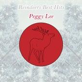 Reindeers Best Hits by Peggy Lee