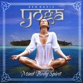 Yoga for Mind Body Spirit by Ken Davis