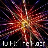 10 Hit The Floor by CDM Project