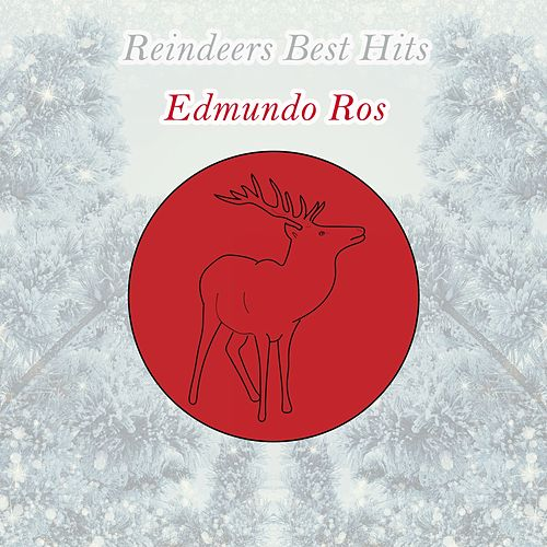 Reindeers Best Hits by Edmundo Ros