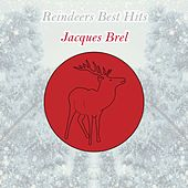 Reindeers Best Hits von Jacques Brel