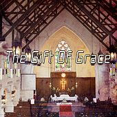 The Gift Of Grace by Christian Hymns
