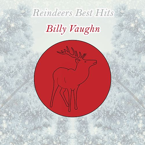 Reindeers Best Hits von Billy Vaughn