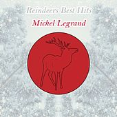 Reindeers Best Hits by Michel Legrand