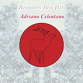 Reindeers Best Hits von Adriano Celentano