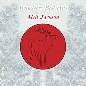 Reindeers Best Hits by Milt Jackson
