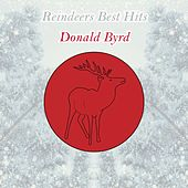 Reindeers Best Hits by Donald Byrd