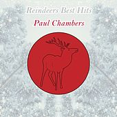 Reindeers Best Hits by Paul Chambers